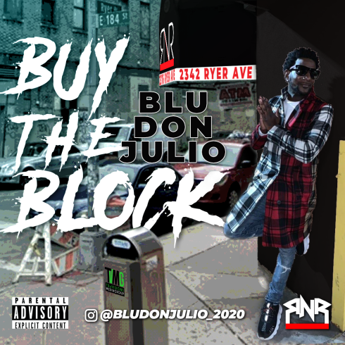 Blu Don Julio - Buy The Block Cover